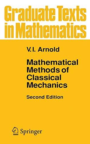 9780387968902: Mathematical Methods of Classical Mechanics (Graduate Texts in Mathematics, Vol. 60)