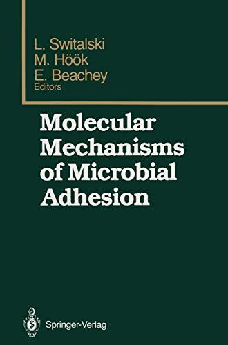 MOLECULAR MECHANISMS OF MICROBIAL ADHESION.: Switalski, Lech, Magnus