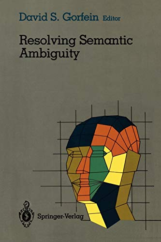 9780387969060: Resolving Semantic Ambiguity (Cognitive Science)