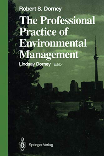 9780387969077: The Professional Practice of Environmental Management