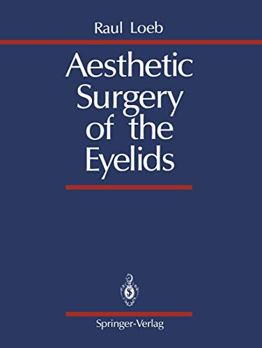 9780387969121: Aesthetic Surgery of the Eyelids