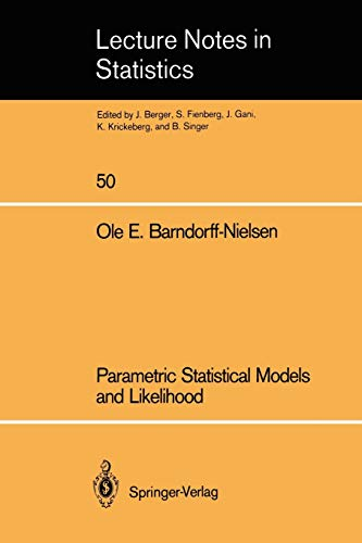 9780387969282: Parametric Statistical Models and Likelihood (Lecture Notes in Statistics)
