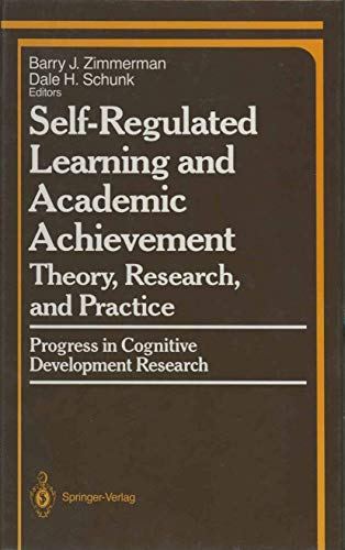 9780387969343: Self-Regulated Learning and Academic Achievement: Theory, Research, and Practice (Springer Series in Cognitive Development)