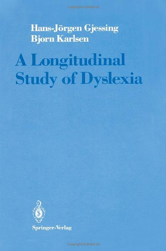 9780387969480: A Longitudinal Study of Dyslexia: Bergen's Multivariate Study of Children's Learning Disabilities
