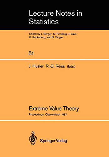 9780387969541: Extreme Value Theory: Proceedings of a Conference held in Oberwolfach, Dec. 6–12, 1987 (Lecture Notes in Statistics)