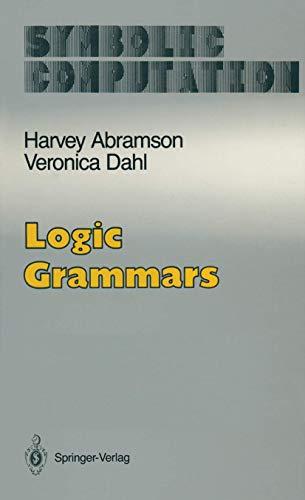 9780387969619: Logic Grammars (Symbolic Computation / Artificial Intelligence)