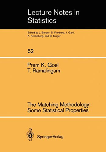 9780387969701: The Matching Methodology: Some Statistical Properties