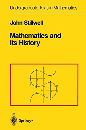 9780387969817: Mathematics and Its History (Undergraduate Texts in Mathematics) (Vol 4)
