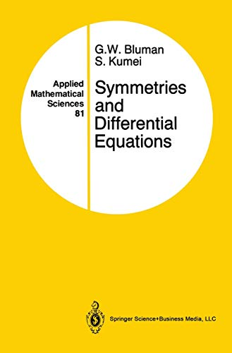 Symmetries and Differential Equations (Applied Mathematical Sciences: Bluman, George W.,