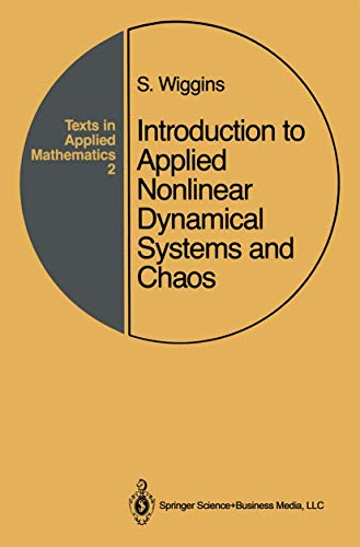9780387970035: Introduction to Applied Nonlinear Dynamical Systems and Chaos (Texts in Applied Mathematics) (v. 2)