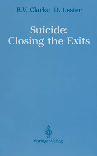 9780387970042: Suicide: Closing the Exits