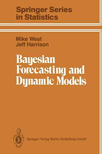9780387970257: Bayesian Forecasting and Dynamic Models