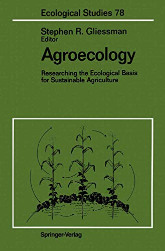 9780387970288: Agroecology: Researching the Ecological Basis for Sustainable Agriculture (Ecological Studies)