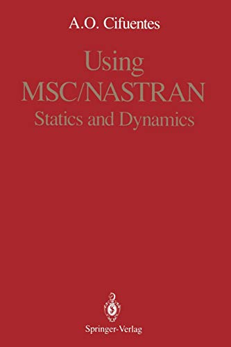 9780387970325: Using Msc/Nastran: Statics and Dynamics