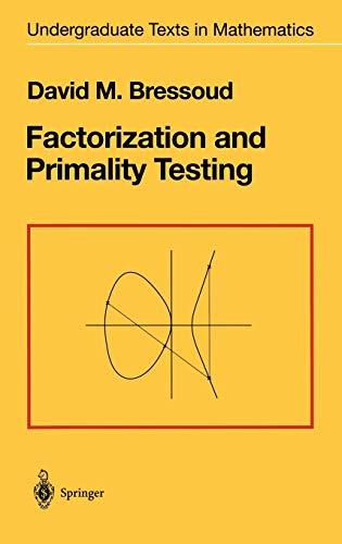 9780387970400: Factorization and Primality Testing (Undergraduate Texts in Mathematics)