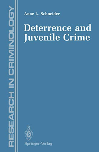 9780387970578: Deterrence and Juvenile Crime: Results from a National Policy Experiment (Research in Criminology)