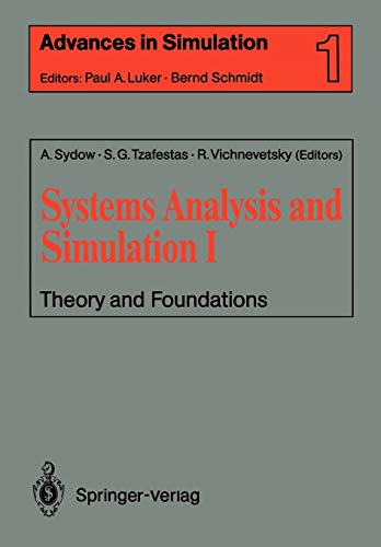 Systems Analysis and Simulation I: Theory and: Editor-Achim Sydow; Editor-Spyros