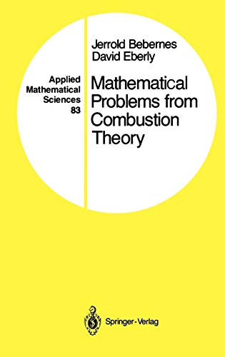 9780387971049: Mathematical Problems from Combustion Theory (Applied Mathematical Sciences) (v. 83)