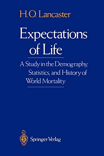 9780387971056: Expectations of Life: A Study in the Demography, Statistics, and History of World Mortality