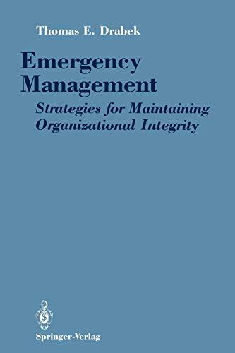 9780387971148: Emergency Management: Strategies for Maintaining Organizational Integrity