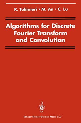 9780387971186: Algorithms for Discrete Fourier Transform and Convolution