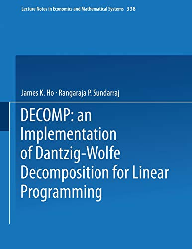 9780387971544: DECOMP: an Implementation of Dantzig-Wolfe Decomposition for Linear Programming (Lecture Notes in Economics and Mathematical Systems)