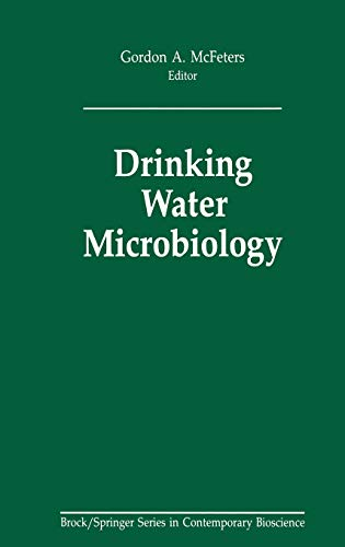 9780387971629: Drinking Water Microbiology: Progress and Recent Developments (Brock Springer Series in Contemporary Bioscience)