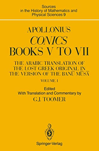 9780387972169: Apollonius: Conics Books V to VII : The Arabic Translation of the Lost Greek Original in the Version of the Banu Musa (Sources in the History of Mat) volume I (Books V to VII Vol 1)