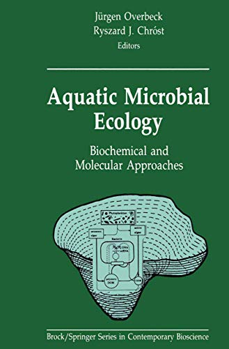 9780387972220: Aquatic Microbial Ecology: Biochemical and Molecular Approaches (Brock Springer Series in Contemporary Bioscience)