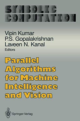 9780387972275: Parallel Algorithms for Machine Intelligence and Vision (Symbolic Computation)