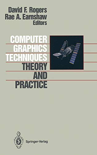 9780387972374: Computer Graphics Techniques: Theory and Practice