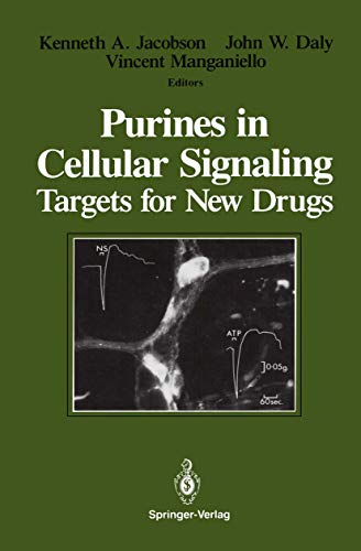 Purines in Cellular Signaling: Targets for New: John W. Daly,