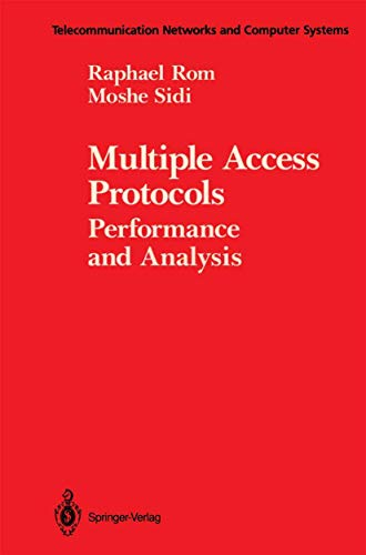 9780387972534: Multiple Access Protocols: Performance and Analysis (Springer Tracts in Natural Philosophy)