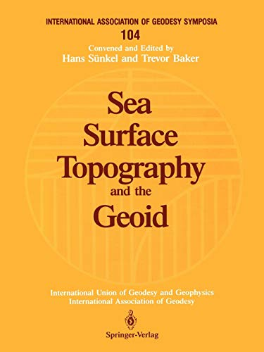 SEA SURFACE TOPOGRAPHY and the GEOID. Symposium n° 104.