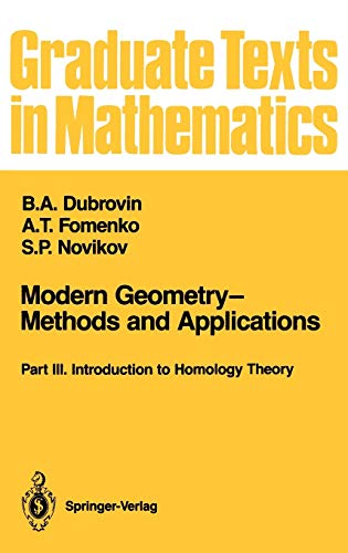 9780387972718: Modern Geometry―Methods and Applications: Part III: Introduction to Homology Theory (Graduate Texts in Mathematics)