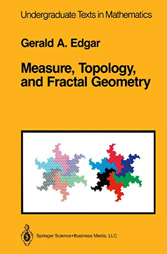 9780387972725: Measure, Topology, and Fractal Geometry (Undergraduate Texts in Mathematics)