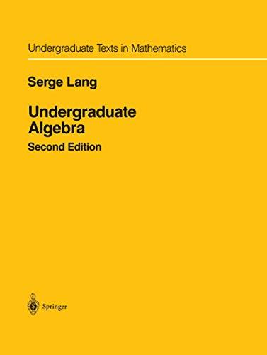 9780387972794: UNDERGRADUATE ALGEBRA (Undergraduate texts in maths)