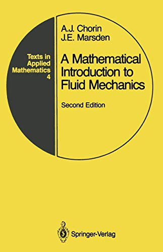 9780387973005: A mathematical introduction to fluid mechanics, Second Edition (Texts in applied mathematics)