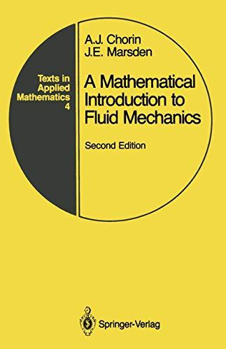 A mathematical introduction to fluid mechanics, Second: A. J. Chorin;