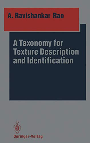 A Taxonomy for Texture Description and Identification: A. Ravishankar Rao