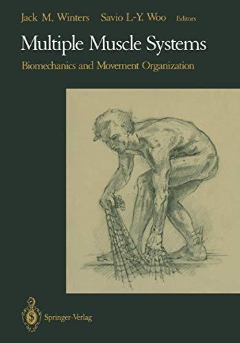 9780387973074: Multiple Muscle Systems: Biomechanics and Movement Organization