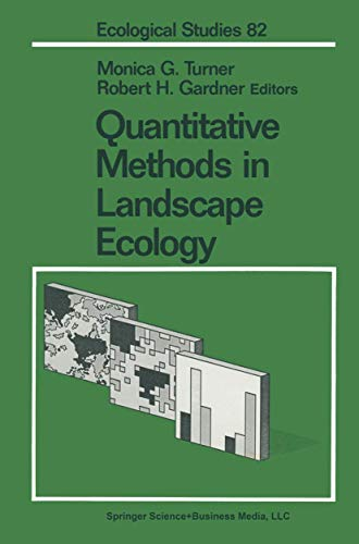 9780387973265: Quantitative Methods in Landscape Ecology: The Analysis and Interpretation of Landscape Heterogeneity (Ecological Studies)