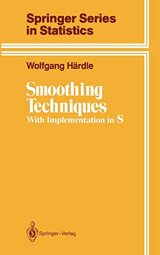 9780387973678: Smoothing Techniques: With Implementation in S (Springer Series in Statistics)