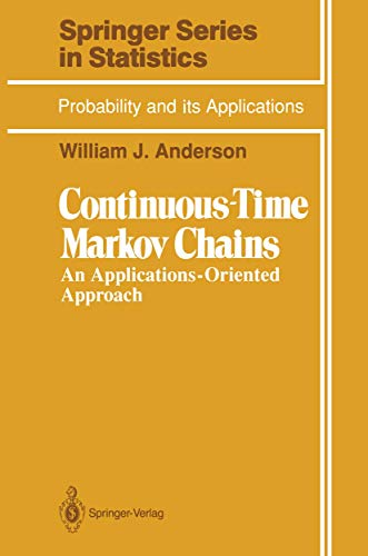 9780387973692: Continuous-Time Markov Chains: An Applications-Oriented Approach (Springer Series in Statistics)