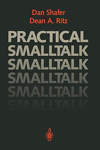 9780387973944: Practical Smalltalk: Using Smalltalk/V