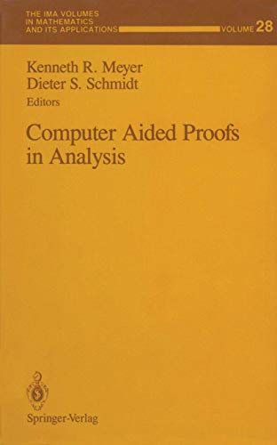 Computer Aided Proofs in Analysis: Meyer, Kenneth R.;