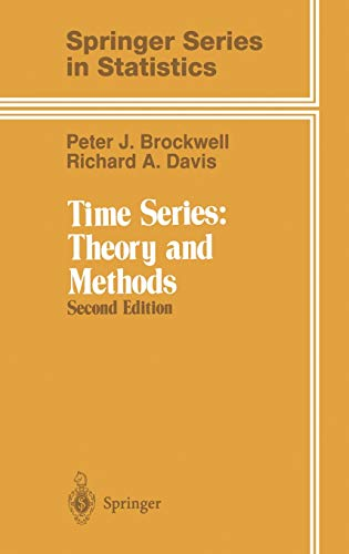 Time Series: Theory and Methods (Springer Series: Peter J. Brockwell,