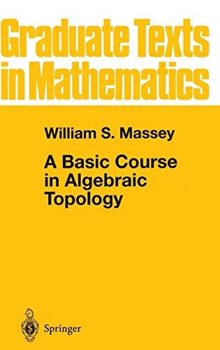 9780387974309: Singular Homology Theory from 1991, 1st edition (v. 127)