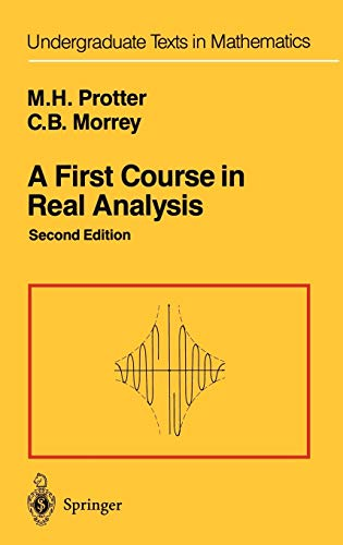 A First Course in Real Analysis: Murray H. Protter, Charles Bradfield Morrey
