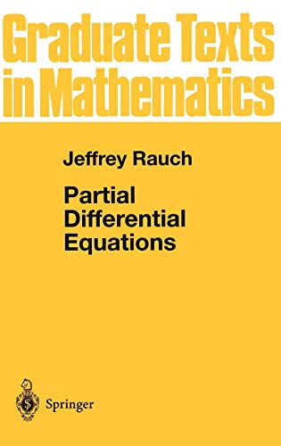 Partial Differential Equations (Graduate Texts in Mathematics): Rauch, Jeffrey